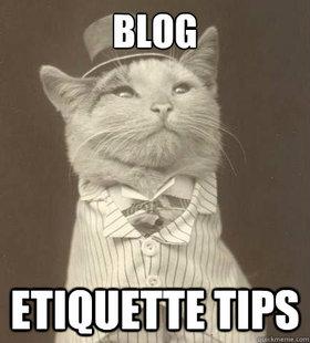 Blog Etiquette Tips